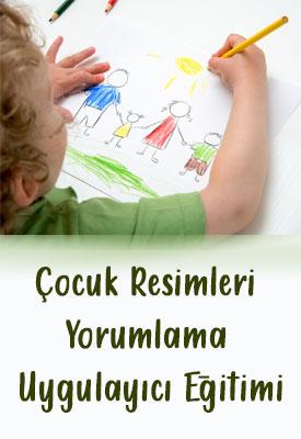 Çocuk Resimleri Yorumlama Uygulayıcı Eğitimi