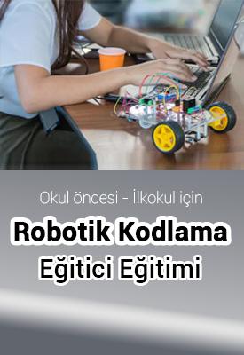 Okul Öncesi Ve İlkokul İçin (5-11 Yaş)Robotik Kodlama Eğitici Eğitimi