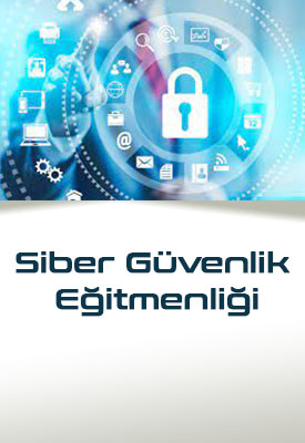 Siber Güvenlik Eğitmenliği